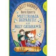 Misterioasa disparitie a lui Billy Catarama. Aripi and Co. Un nou caz al Agentiei de detectivi a zanelor