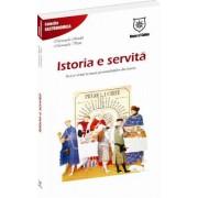 ISTORIA E SERVITA