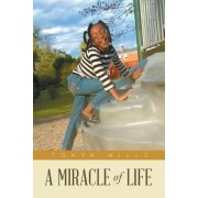 A Miracle of Life, Paperback