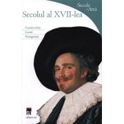 Secolul al XVII-lea. Secole de arta/Rosa Giorgi