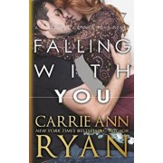 Falling With You, Paperback/Carrie Ann Ryan