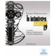 Audiobook Cd - In intimitatea secolului 19 - Ioana Parvulescu