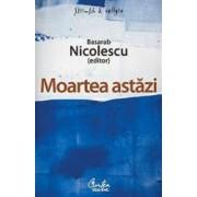Moartea astazi - Basarab Nicolescu