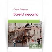 Baletul mecanic/Cezar Petrescu
