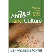 Child Abuse and Culture par Fontes & Lisa Aronson University of Massachusetts & Amherst & États-Unis