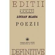 Poezii - Editii definitive/Lucian Blaga