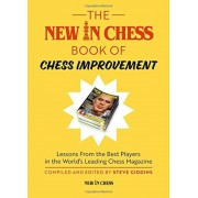 The New in Chess Book of Chess Improvement: Lessons from the Best Players in the World's Leading Chess Magazine, Paperback