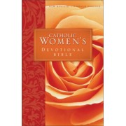 Catholic Women's Devotional Bible-NRSV: Featuring Daily Meditations by Women and a Reading Plan Tied to the Lectionary, Paperback