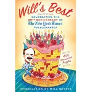 Will's Best: Celebrating the 20th Anniversary of the New York Times Puzzlemaster, Paperback/The New York Times