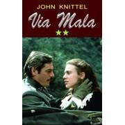 Via Mala vol. 2/John Knittel