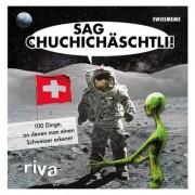 Riva Verlag Sag Chuchichäschtli - 100 Dinge, an denen man einen Schweizer erkennt