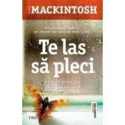 Te las sa pleci - Clare Mackintosh