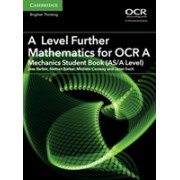 A Level Further Mathematics for OCR A Mechanics Student Book (AS/A Level) (Barker Jess)(Paperback) (9781316644416)
