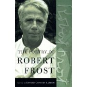 The Poetry of Robert Frost: The Collected Poems, Complete and Unabridged, Paperback