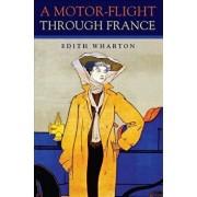 A Motor-Flight Through France/Edith Wharton