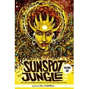 Sunspot Jungle: The Ever Expanding Universe of Fantasy and Science Fiction, Paperback/Bill Campbell