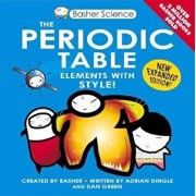 Basher Science: The Periodic Table, Paperback/Adrian Dingle