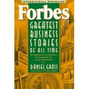 Forbes Greatest Business Stories of All Time - 20 Inspiring Tales of Entrepreneurs Who Changed the Way We Live and Do Business (9780471196532)