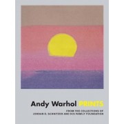 Andy Warhol: Prints: From the Collections of Jordan D. Schnitzer and His Family Foundation, Hardcover