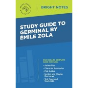 Study Guide to Germinal by Emile Zola, Paperback/Intelligent Education