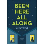 Been Here All Along: He's in Love with the Boy Next Door, Paperback