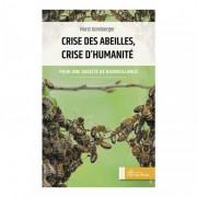 Lubéron Apiculture Crise des abeilles, crise d'humanité