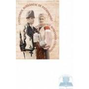 Costumul romanesc de patrimoniu - Ro+Eng Cartonat - Doina Isfanoni Paula Popoiu