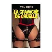 La cravache de Cruella - Van Rich - Livre