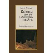 Requiem Por Un Campesino Espanol (Spanish), Paperback/Ramon J. Sender