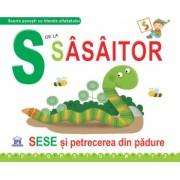 S de la Sasaitor - Sese si petrecerea din padure editie necartonata