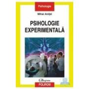 Psihologie experimentala - Mihai Anitei