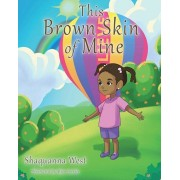 This Brown Skin of Mine, Paperback