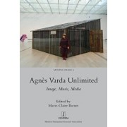 Agnčs Varda Unlimited: Image, Music, Media, Paperback/Marie-Claire Barnet