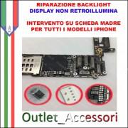 Riparazione Backlight Apple Iphone 6 PLUS Display non Retroillumina Cambio Diode Filtro Bobina Luminosità