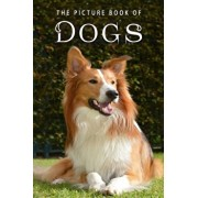 The Picture Book of Dogs: A Gift Book for Alzheimer's Patients and Seniors with Dementia, Paperback/Sunny Street Books