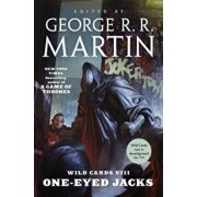 Wild Cards VIII: One-Eyed Jacks: (book One of the Rox Triad), Paperback/George R. R. Martin