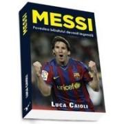 Messi - POVESTEA BAIATULUI DEVENIT LEGENDA