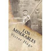 Los Miserables- Un Clásico de la Literatura (Spanish) Edition, Paperback/Victor Hugo