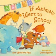If Animals Went to School, Hardcover/Ann Whitford Paul