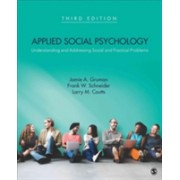 Applied Social Psychology - Understanding and Addressing Social and Practical Problems (Gruman Jamie A.)(Paperback) (9781483369730)