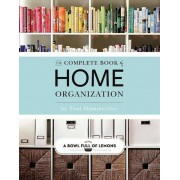 The Complete Book of Home Organization, Paperback