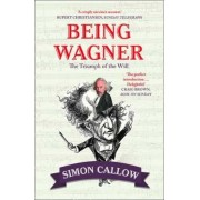 Being Wagner, Paperback