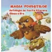 Magia Povestilor. Antologie De Texte Literare Cls 2