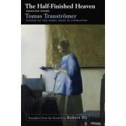 The Half-Finished Heaven: Selected Poems, Paperback