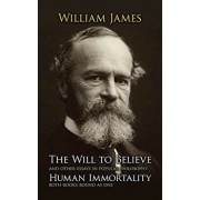 The Will to Believe and Human Immortality, Paperback/William James