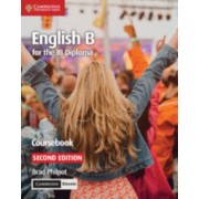 English B for the Ib Diploma Coursebook with Cambridge Elevate Edition, Paperback/Brad Philpot