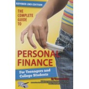 The Complete Guide to Personal Finance for Teenagers and College Students [With Workbook on Companion CD], Paperback