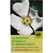 Bach The Essential Writings Of Dr Edward Bach (Boek)