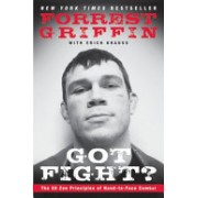 Got Fight? - The 50 Zen Principles of Hand-to-Face Combat (Griffin Forrest)(Paperback) (9780061721724)