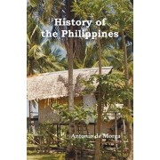 History of the Philippine Islands, (from Their Discovery by Magellan in 1521 to the Beginning of the XVII Century; With Descriptions of Japan, China a, Paperback/Antonio de Morga